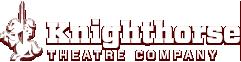 Knighthorse Theatre Company